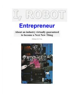 I, Robot Entrepreneur by William B. Fox (PDF download)